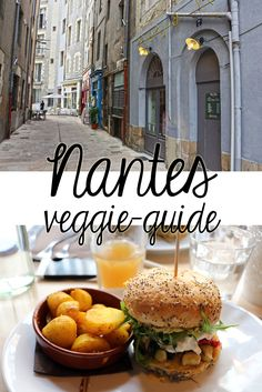 Nantes Veggie Guide: die besten vegetarischen Restaurants, Shopping Tipps und Sightseeing in Nantes (Frankreich)
