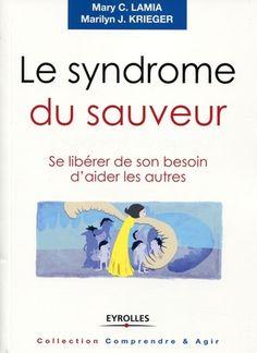 M.Lamia, M.Krieger- Le syndrome du sauveur