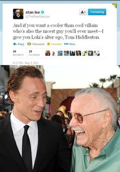 Stan Lee on Loki's alter ego, Tom Hiddleston.