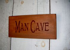 Rustic MAN CAVE Sign by AndTheSignSays