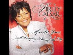 ▶ Shirley Caesar - Jesus, I Love Calling Your Name - YouTube