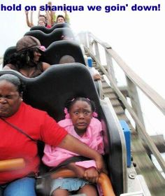 Normally I don't laugh at ppl who fear rollercoasters because I do to, but her face is hilarious!!