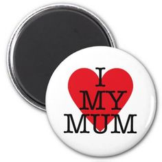 I Love My Mum Mothers Day Red Heart Design Magnet - heart gifts love hearts special diy
