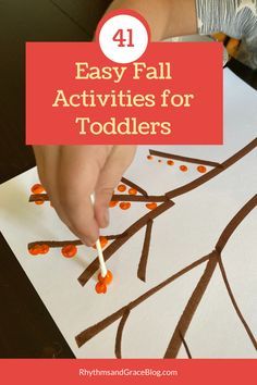 41 Fun & Easy Fall Activities for Toddlers and Preschoolers
