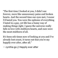 pinterest: cynthia_go | cynthia go, quotes, love, love quotes, sweet quotes, happy quotes, happily ever after, romance, tumblr, writing, creative writing, words, serendipity