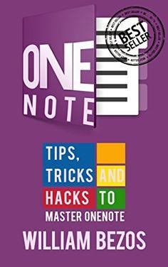 Onenote: Tips, Tricks & Hacks (Onenote user manuel, OneNo…