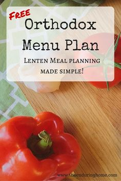 Free Orthodox Menu Plan Lenten Meal Planning Made Simple! - The Enduring Home Serbian Recipes, Greek Recipes, Vegan Recipes, Planning Menu, Planning Budget, Budget Freezer Meals, Frugal Meals, Budget Recipes, Fast Recipes
