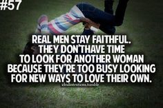 Real Men are Too Busy Loving Their Girl