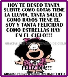 - Popular Tutorial and Ideas Mafalda Quotes, Snoopy Quotes, Magic Words, Sweet Quotes, Happy B Day, Meaning Of Life, Spanish Quotes, Best Day Ever, Birthday Greetings