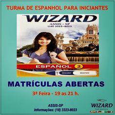 WIZARD ASSIS - Escola de Idiomas: TURMA DE ESPANHOL PARA INICIANTES