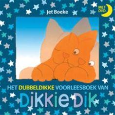 Libris-Boekhandel: Het dubbeldikke voorleesboek van Dikkie Dik + DVD - Jet Boeke (Hardcover, ISBN: 9789025746780)