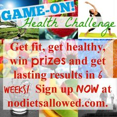 The Game-On Health Challenge - No Diets Allowed Week #3 and still plugging along!