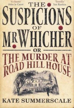 The Suspicions of Mr Whicher by Kate Summerscale | 29 True Crime Books Every Armchair Detective Should Read