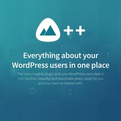 Users Insights is a WordPress user management plugin that collects and organizes your WordPress user data in a way that it is easy for you to interpret. Everything About You, Wordpress Plugins, Business Website, Intuition, Insight, Web Design, Management, Ads, Organization