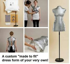 Expensive mannequins? Try this: wear a stretch t-shirt, cover it with ducktape and fill it with whatever you want to create the perfect one, custom-shaped mannequin of your dreams!