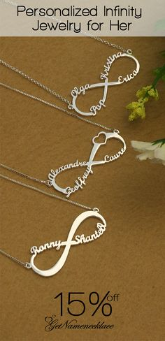 There are infinite ways to say I love you, but the best one is with an Infinity Necklace! Unique design just for her.Order now save extra 15%,Free shipping with free gift box. Come and discover more at Getnamenecklace.com