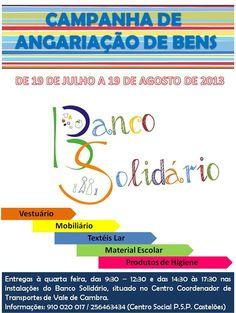 Campanha de Angariação de Bens - Banco Solidário > 19 Julho a 19 Agosto 2013 #ValeDeCambra