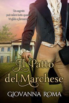 Cover Il patto del marchese - Giovanna Roma - Cora Graphics http://giovannaroma.blogspot.it/2016/05/cover-reveal-5-arcs-in-palio.html