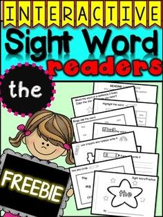 Free, FREEBIE Interactive Sight Word Readers sight word minibooks Description:This mini reader is interactive and provides students with an opportunity to practice spelling, finding and writing sight words over and over again, in a hands on way.  This FREEBIE highlights the word the to study.