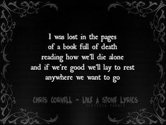 Chris Cornell - Like A Stone [ Lyrics ] Audioslave Chris Cornell, Song Lyric Quotes, Music Lyrics, Music Quotes, Life Lyrics, Say Hello To Heaven, Soundtrack To My Life, Sing To Me, Music Heals
