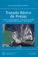 Tratado básico de presas / Eugenio    Vallarino Cánovas del Castillo (2006)