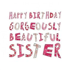 HAPPY BIRTHDAY SISTER | Birthday Wishes for Sister | Funny Cards and Quotes …