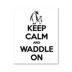 Penguin Art, Penguin Sign, Black and White Home Decor, African Penguin Penguin Parade, Penguin Art, Penguin Love, Penguin Quotes, All About Penguins, Cute Penguins, Penguin Tattoo, African Penguin, Keep Calm Quotes