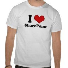I Love SharePoint Tee Shirts