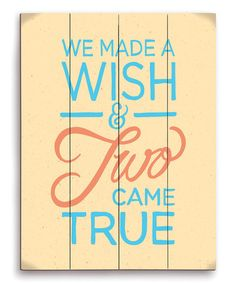 Look at this #zulilyfind! Yellow 'We Made A Wish And Two Came True' Wall Art #zulilyfinds