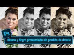 Tutorial Photoshop Efecto fotografico Blanco y Negro pronunciado via @Ildefonso Segura