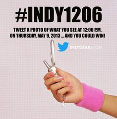 CONTEST: Indy, tweet your photos of where you are at 12:06 pm. Thursday, May 9!