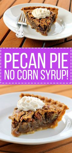 This is the best Pecan Pie I've ever tasted! This holiday favorite is made better with browned butter and NO corn syrup!