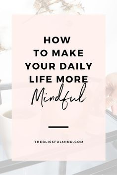 We all know how important living in the present moment is, but how do you actually stay mindful and present? Here are seven tips to be more mindful in your daily life! Focus Your Mind, Train Your Mind, Self Development, Personal Development, Self Confidence Tips, Positive Mindset, Positive Life, Ways To Relax, Mindfulness Meditation