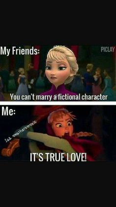 My friends aren't this cruel, and I ship my crushes with other characters way to much for this too happen. But still