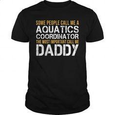 Awesome Tee For Aquatics Coordinator #fashion #style. SIMILAR ITEMS => https://www.sunfrog.com/LifeStyle/Awesome-Tee-For-Aquatics-Coordinator-140561997-Black-Guys.html?60505