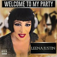 """RADIO   CORAZÓN  MUSICAL  TV: LEENA JUSTIN: """"WELCOME TO MY PARTY"""" [DANCE-MUSIC]"""