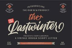 Lastwinter Script Font A vintage rough script letter font, script with unique strokes make it beautiful and look natural as written by hand! The Lastwinter comes from hand scratches to get natural and natural writing. Best Script Fonts, Best Free Fonts, Script Lettering, New Fonts, Typography, Handwritten Fonts, Font Logo, Logo Type, Font Free
