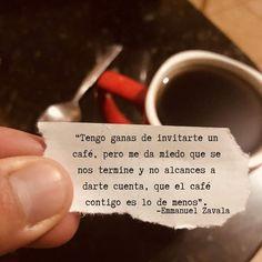 Invítame un café Cafe Quotes, Favorite Quotes, Best Quotes, Ex Amor, Quotes En Espanol, Sad Love Quotes, Funny Quotes, Coffee Love, Spanish Quotes