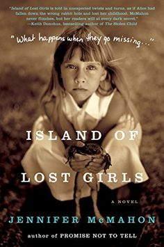 Twisting, page-turning books to read this fall, including Island of Lost girls by Jennifer McMahon.