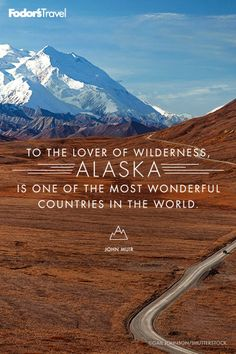 If the wilderness is calling, head to Alaska.