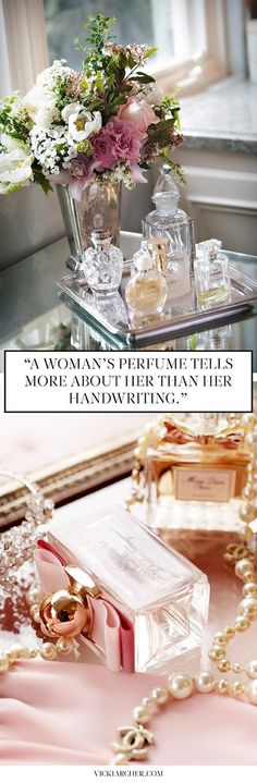 A woman's perfume tells more about her than her handwriting - Vicki Archer