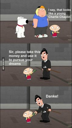 Stewie..do you know who you just gave money to?  I laughed way to hard. I'm going to hell and back