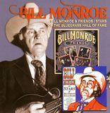 Bill Monroe & Friends/Stars of the Bluegrass Hall of Fame [CD]