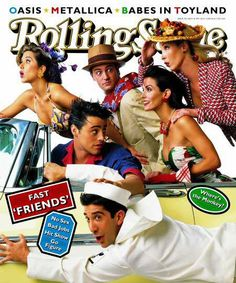 """Cast of """"Friends"""". Rolling Stone May 1995 I love this pic of them :D"""