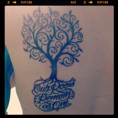 tree with roots tattoo  Last name where the words are & two little birds to represent the kids