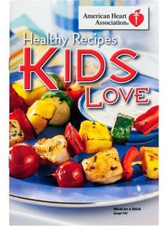 #Healthy Recipes Kids Love- great resource for #parents.