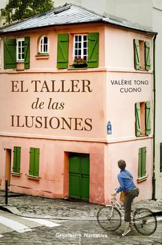 Buy El taller de las ilusiones by Valérie Tong Cuong and Read this Book on Kobo's Free Apps. Discover Kobo's Vast Collection of Ebooks and Audiobooks Today - Over 4 Million Titles! I Love Books, Good Books, Books To Read, My Books, The Book Thief, Books 2016, Book Writer, Film Books, Book Title