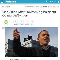 http://mashable.com/2013/05/29/obama-threats-twitter/ Man Jailed After Threatening President Obama on Twitter | #Indiegogo #fundraising http://igg.me/at/tn5/