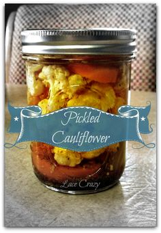 Lace Crazy: Pickled Cauliflower ~ Home Canning Recipe~!