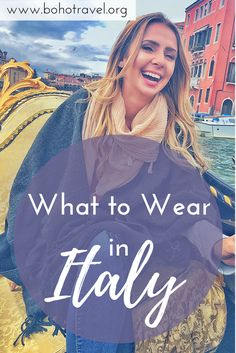 What to Wear in Italy  Italy fashion tips | Italy travel tips | italy packing tips | how to dress in italy | italian fashion | americans in italy | traveling to italy | travel in italy | what to wear| Italy advice